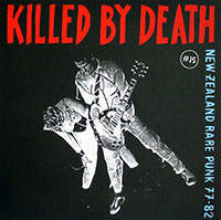 V/A- Killed By Death #15, New Zealand Rare Punk 77-82 LP
