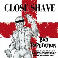 Close Shave- Bad Reputation LP (UK Import- Each Copy #'d /333)