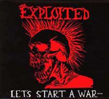 Exploited- Let's Start A War LP (UK Import!)