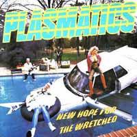 Plasmatics- New Hope For The Wretched 2xLP (UK Import!)