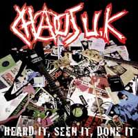 Chaos UK- Heard It, Seen It, Done It LP (UK Import!)