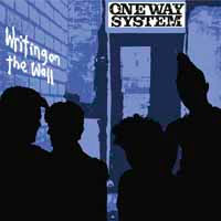 One Way System- Writing On The Wall LP (UK Import!)