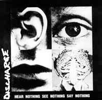 Discharge- Hear Nothing See Nothing Say Nothing LP (UK Import!)