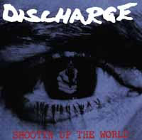 Discharge- Shootin Up The World LP (UK Import!)