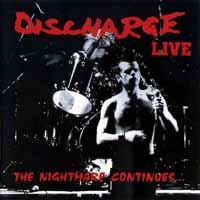 Discharge- The Nightmare Continues (Live) LP (Clear Vinyl) (UK Import!)
