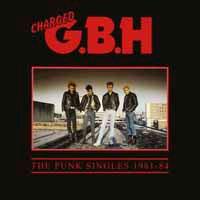 GBH- Punk Singles 1981-1984 2xLP (UK Import!)