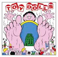 Toy Dolls- Fat Bobs Feet LP (UK Import!)