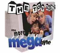 Toy Dolls- One More Megabyte LP (Blue Vinyl) (UK Import!)