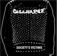 Discharge- Societys Victims Vol 1 2xLP (UK Import!)