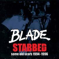 Blade- Stabbed, Some Old Scars 1994-1996 LP (Blood Red Vinyl)