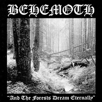 Behemoth- And The Forests Dream Eternally LP