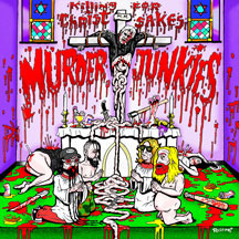 Murder Junkies- Killing For Christ Sakes LP