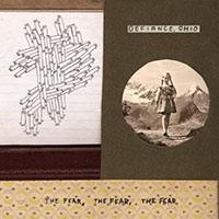 Defiance, Ohio- The Fear, The Fear, The Fear LP