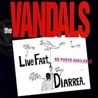 Vandals- Live Fast, Diarrhea LP (Green Vinyl)