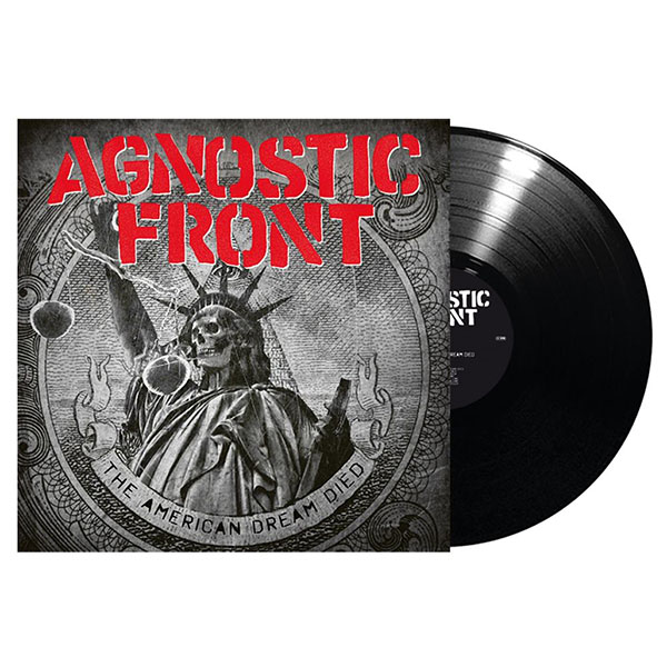 Agnostic Front- The American Dream Died LP
