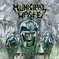 Municipal Waste- Slime And Punishment LP (Bottle Green Vinyl)