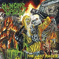 "Municipal Waste- The Last Rager 12"" (Yellow With Blue Splatter Vinyl)"