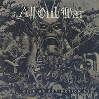 All Out War- Give Us Extinction LP (Clear Vinyl)