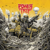 Power Trip- Opening Fire: 2008-2014 LP (Color Vinyl)