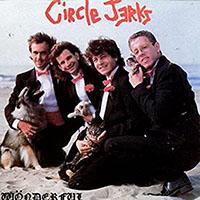 Circle Jerks- Wonderful LP