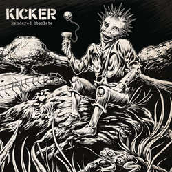 Kicker- Rendered Useless LP (Ltd Ed Color Vinyl)