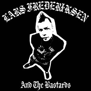 Lars Frederiksen & The Bastards- S/T LP (Black Friday Record Store Day 2017 Release)