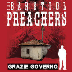 Barstool Preachers- Grazie Governo LP (Color Vinyl, Comes With 3 Flexis