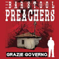Barstool Preachers- Grazie Governo LP