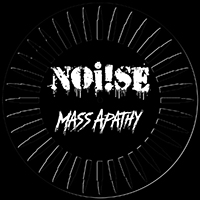 "Noi!se- Mass Apathy 12"" (Die Cut Vinyl) (Black Friday Record Store Day 2018 Release)"
