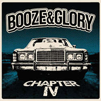 Booze & Glory- Chapter IV LP