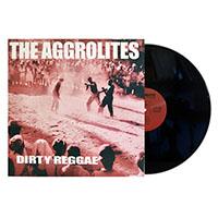 Aggrolites- Dirty Reggae LP
