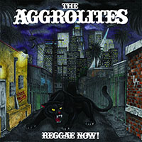 Aggrolites- Reggae Now! LP (Blood Red Vinyl)