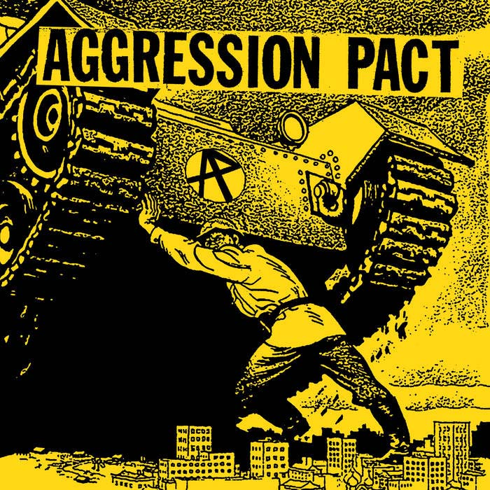 "Aggression Pact- S/T 7"" (Sale price!)"