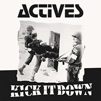 Actives- Kick It Down LP