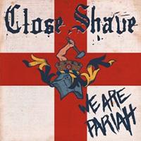 Close Shave- We Are Pariah LP (UK Import- Red Vinyl)