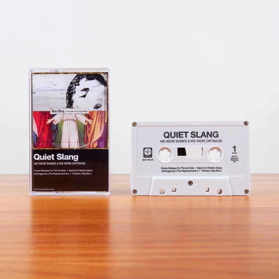 Quiet Slang (Beach Slang)- We Were Babies And We Were Dirtbags Cassette