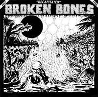 Broken Bones- Decapitated LP