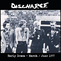 Discharge- Early Demos, March/June 1977 LP