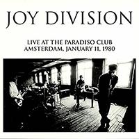 Joy Division- Live At The Paradiso Club, Amsterdam, January 11, 1980 LP