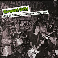 Green Day- Live In Chicago, November 10th 1994 LP (Import)