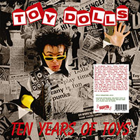 Toy Dolls- Ten Years Of Toys LP