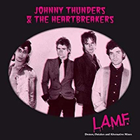 Johnny Thunders & The Heartbreakers- LAMF Demos Outtakes And Alternative Mixes LP