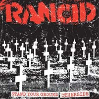 """Rancid- Stand Your Ground/Otherside 7"""" (Sale price!)"""