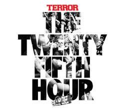 Terror- The Twenty Fifth Hour LP