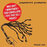 Jumpstarted Plowhards- Round One LP (Mike Watt & Todd Congelliere) (Color Vinyl)