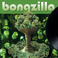 Bongzilla- Stash LP