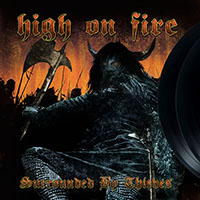 High On Fire- Surrounded By Thieves 2xLP