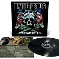 Dying Fetus- War Of Attrition LP