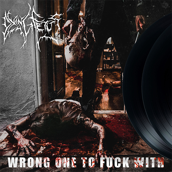 Dying Fetus- Wrong One To Fuck With 2xLP
