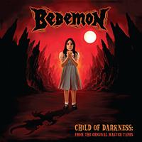 Bedemon- Child Of Darkness LP (Pentagram)